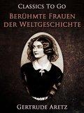 Berühmte Frauen der Weltgeschichte (eBook, ePUB)