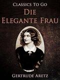 Die elegante Frau (eBook, ePUB)