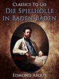 Die Spielhölle in Baden-Baden (eBook, ePUB)
