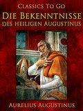 Die Bekenntnisse des heiligen Augustinus (eBook, ePUB)