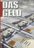 Émile Zola: Das Geld - Ein Roman über Habgier, Spekulation und enttäuschte Hoffnungen (eBook, ePUB)
