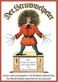 Der Struwwelpeter (Illustrierte und kommentierte Ausgabe, mit zoombarem Text) (eBook, ePUB)