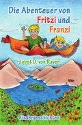 Die Abenteuer von Fritzi und Franzi (eBook, ePUB)