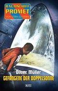 Raumschiff Promet - Von Stern zu Stern 05: Gefangene der Doppelsonne (eBook, ePUB)