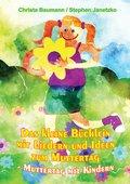 Das kleine Büchlein mit Liedern und Ideen zum Muttertag (eBook, PDF)