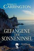 Die Gefangene der Sonneninsel (eBook, ePUB)