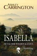 Isabella - Im Tal der wilden Katzen (eBook, ePUB)