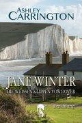 Jane Winter - Die weißen Klippen von Dover (eBook, ePUB)