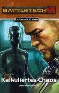 BattleTech 30: Kalkuliertes Chaos (eBook, ePUB)