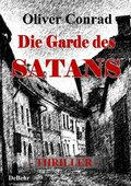 Die Garde des Satans - Thriller (eBook, ePUB)