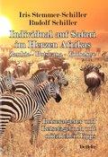 Individual auf Safari im Herzen Afrikas - Zambia - Botswana - Zimbabwe - Reiseratgeber und Reisetagebuch mit nützlichen Tipps (eBook, ePUB)