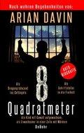 8 Quadratmeter - Als Kind mit Gewalt aufgewachsen, als Erwachsener in einer Zelle mit Mördern - Autobiografie (eBook, )