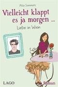 Vielleicht klappt es ja morgen... Liebe in Wien (eBook, ePUB)