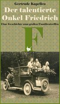 Der talentierte Onkel Friedrich (eBook, ePUB)