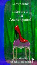 Interview mit Aschenputtel (eBook, ePUB)