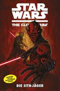 Star Wars: The Clone Wars (zur TV-Serie), Band 13 - Die Sith-Jäger (eBook, PDF)