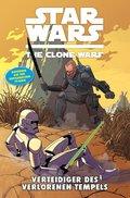 Star Wars: The Clone Wars (zur TV-Serie), Band 15 - Verteidiger des verlorenen Tempels (eBook, PDF)