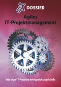 iX Dossier: Agiles IT-Projektmanagement (eBook, PDF)