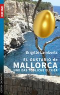 El Gustario de Mallorca und das tödliche Elixier (eBook, ePUB)