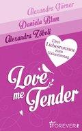 Love Me Tender (eBook, ePUB)