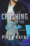 Crushing on the Cop (eBook, ePUB)
