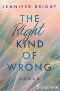 The Right Kind of Wrong (eBook, )