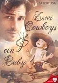 Zwei Cowboys und ein Baby (eBook, ePUB)
