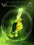 Das Erbe der Macht - Band 3: Wechselbalg (Urban Fantasy) (eBook, ePUB)