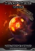Heliosphere 2265 - Band 46: Verlorene Heimat (eBook, ePUB)