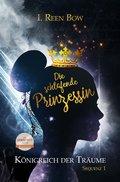 Königreich der Träume - Sequenz 1: Die schlafende Prinzessin (eBook, ePUB)