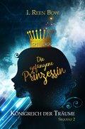 Königreich der Träume - Sequenz 2: Die gefangene Prinzessin (eBook, ePUB)