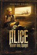 HINTER DEM SPIEGEL (Alice im Totenland 2) (eBook, )