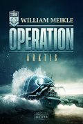 OPERATION ARKTIS (eBook, ePUB)