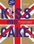 Kiss me Cake! (eBook, ePUB)
