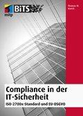 Compliance in der IT-Sicherheit (eBook, ePUB)