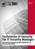 Technische IT-Security für IT Security Manager (eBook, )