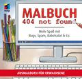 Malbuch 404 not found - Mehr Spaß mit Bugs, Spam, Kabelsalat & Co.