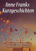 Anne Franks Kurzgeschichten (eBook, ePUB)