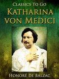 Katharina von Medici (eBook, ePUB)