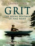 Grit The Young Boatman Of Pine Point (eBook, ePUB)