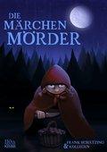 Die Märchenmörder (eBook, ePUB)