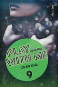 Play with me 9: Ich bin hier! (eBook, )