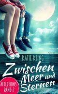 Affections 2: Zwischen Meer und Sternen (eBook, ePUB)