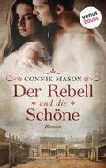 Der Rebell und die Schöne (eBook, ePUB)
