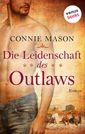 Die Leidenschaft des Outlaws (eBook, ePUB)