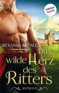 Das wilde Herz des Ritters (eBook, ePUB)