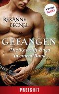 Gefangen - Die Rosecliff-Saga in einem Band (eBook, )