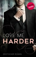 Love me harder: Ein Dark-Pleasure-Roman - Band 1 (eBook, ePUB)