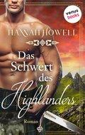 Das Schwert des Highlanders - Highland Heroes: Dritter Roman (eBook, ePUB)