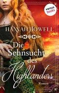 Die Sehnsucht des Highlanders - Highland Roses: Zweiter Roman (eBook, ePUB)